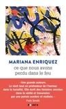 Mariana Enriquez - Ce que nous avons perdu dans le feu.
