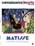 Guy Boyer et Lucie Agache - Connaissance des Arts Hors-série N° 916 : Matisse comme un roman.