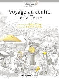 Jules Verne et Patrice Cartier - Voyage au centre de la Terre.