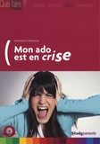 Dominique François - Mon ado est en crise.