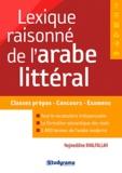 Nejmeddine Khalfallah - Lexique raisonné de l'arabe littéral.