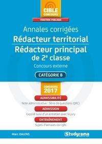 cd001b04f91 Annales corrigées Rédacteur territorial   Rédacteur principal de 2e classe  - Concours externe (Broché). Edition 2017