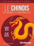 Joy Chrissokerakis - Le chinois en 2000 mots et expressions clés.