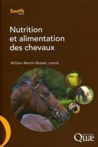 William Martin-Rosset - Nutrition et alimentation des chevaux.