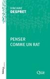 Vinciane Despret - Penser comme un rat.