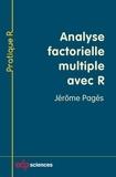 Jérôme Pagès - Analyse factorielle multiple avec R.