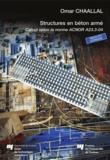 Omar Chaallal - Structures en béton armé - Calcul selon la norme ACNOR A23.3-04.