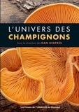 Jean Després - L'univers des champignons.