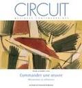 Michel Duschesneau et Annelies Fryberger - Circuit. Vol. 26 No. 2,  2016 - Commander une oeuvre.