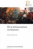 Mark Salber Phillips - De la distanciation en histoire.