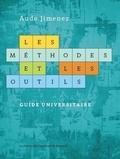 Aude Jimmenez - Les méthodes et les outils - Guide universitaire.