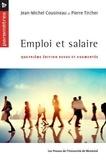 Jean-Michel Cousineau et Pierre Tircher - Emploi et salaire.