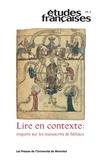 Olivier Collet et Francis Gingras - Etudes françaises  : Études françaises. Vol. 48 No. 3,  2012 - Lire en contexte: enquête sur les manuscrits de fabliaux.