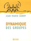 Jean-Marie Aubry - Dynamique des groupes.