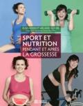 Elise Hofer et Mélanie Olivier - Sport et nutrition pendant et après la grossesse.