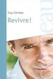 Guy Corneau - Revivre !.