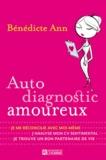 Bénédicte Ann - Autodiagnostic amoureux.