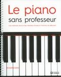 Roger Evans - Le piano sans professeur - Une méthode claire et des mélodies choisies à l'intention du débutant.