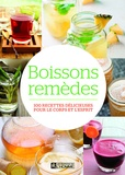 Anne McIntyre - Boissons remèdes - 100 recettes délicieuses pour le corps et l'esprit.