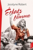 Jocelyne Robert - Éclats de femme - Gwendoline dernière tome 2.