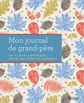 Laura Westlake - Mon journal de grand-père - Un album souvenir pour mes petits-enfants.