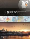 Guy Mercier et  Yves Brousseau - Le Québec d'une carte à l'autre.