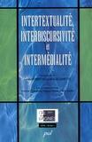 Louis Hébert et Lucie Guillemette - Intertextualité, interdiscursivité et intermédialité.