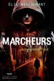 Elie Maucourant - Marcheurs.