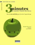 Kathy Paterson - 3 minutes pour susciter l'intérêt des élèves - Plus de 100 activités pour favoriser l'apprentissage.