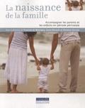 Francine de Montigny - La naissance de la famille - Accompagner les parents et les enfants en période périnatale.