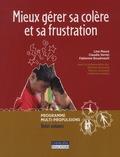Line Massé et Claudia Verret - Mieux gérer sa colère et sa frustation - Programme multi-propulsions - Volet enfants.
