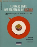 Jennifer Serravallo - Le grand livre des stratégies de lecture - 256 stratégies pour les élèves de 5 à 12 ans.