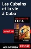 Hector Lemieux - Les Cubains et la vie à Cuba.