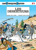 Raoul Cauvin et Willy Lambil - Les Tuniques Bleues Tome 5 : Les déserteurs.