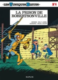 Raoul Cauvin et Willy Lambil - Les Tuniques Bleues Tome 6 : La prison de Robertsonville.