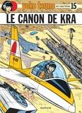 Roger Leloup - Yoko Tsuno Tome 15 : Le canon de Kra.
