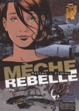 Mèche rebelle. 1, Kim / Zidrou, Matteo | MATTEO. Illustrateur