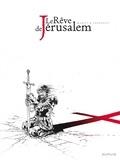 Philippe Thirault et Lionel Marty - Le Rêve de Jérusalem Tome 1 : .