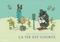 Jean-Michel Thiriet et Manu Larcenet - La vie est courte  : L'intégrale.