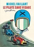 Philippe Graton et Benjamin Benéteau - Michel Vaillant : Nouvelle Saison Tome 2 : Le pilote sans visage.