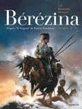 Bérézina : un roman de Patrick Rambaud. Tome 2 / adapté par Frédéric Richaud   Richaud, Frédéric (1966-....). Auteur