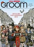 Nob et Wilfrid Lupano - Groom N° 1 : 2015 en BD pour comprendre 2016.