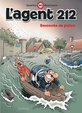 Daniel Kox et Raoul Cauvin - L'agent 212 Tome 30 : Descente de police.