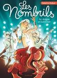 Maryse Dubuc et  Delaf - Les Nombrils Tome 8 : Ex, drague et rock'n'roll !.