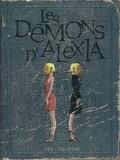 Benoît Ers et Vincent Dugomier - Les Démons d'Alexia Intégrale Tome 2 : .
