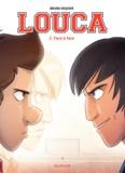 Bruno Dequier - Louca Tome 2 : Face à face.