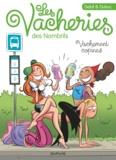 Delaf et Maryse Dubuc - Les vacheries des Nombrils Tome 1 : Vachement copines.