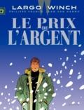 Jean Van Hamme et Philippe Francq - Largo Winch Tome 13 : Le prix de l'argent.