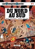 Raoul Cauvin et Louis Salvérius - Les Tuniques Bleues Tome 2 : Du Nord au Sud.
