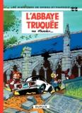 Fournier - Spirou et Fantasio Tome 22 : L'abbaye truquée.